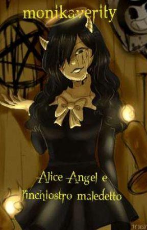 Alice Angel e l'inchiostro maledetto by ladymonikess