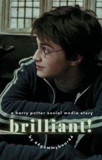 brilliant! | harry potter ✓ cover