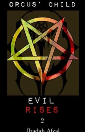 Orcus' Child: Evil Rises (Book 2) by ibbyafzmedia