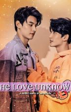 THE LOVE UNKNOWN (leofiat Ff ) by jafirst_ash