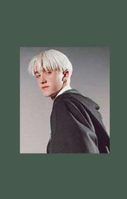 [ Draco x You ] Bạch Kim Vương Tử Thích Tôi Ư_??? [Drop]