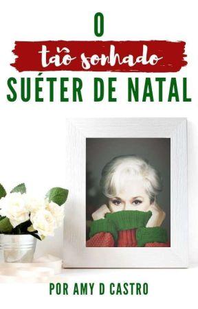O tão sonhado Suéter de Natal by AmyDCastro