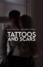 Tattoos and Scars | Rewritten Version by brookelilac