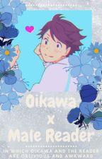 Oikawa x male reader by oikawasshittyfan