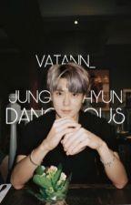 DANGEROUS || JUNG JAEHYUN by vatann_