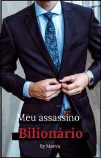 Meu assassino Bilionário cover