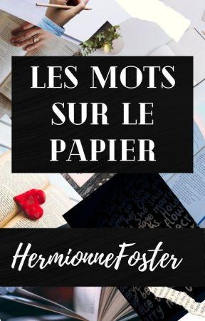 Les mots sur le papier by HermionneFoster