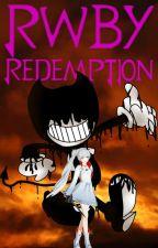 RWBY: Redemption (Weiss Schnee x Male! Bendy! Reader) by NotGonnaSayMahNaym