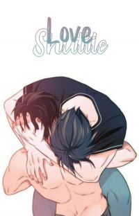 Love Shuttle [ Yaoi ] cover