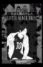 Little Black Dress~ 𝙎𝙪𝙣𝙖.𝙧 by Tana2058