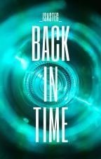 BACK IN TIME by _isasteg_