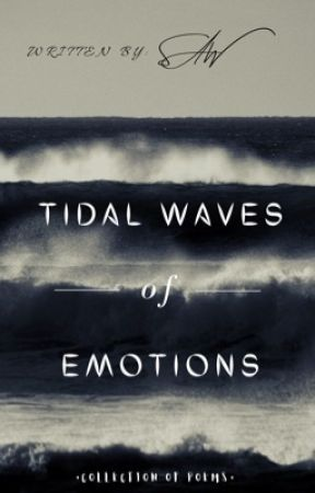 Tidal Waves of Emotions by DreaminOfSJ