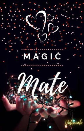 Magic Mate by Veliciah