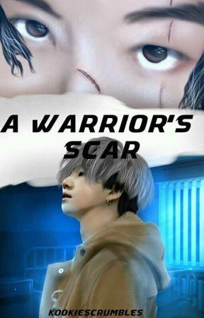 A Warrior's Scars | M. YG FIC by KookiesCrumbles
