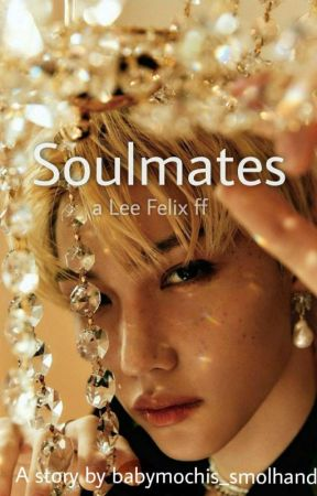 Soulmates | Lee Felix  by babymochis_smolhands
