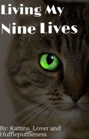 Living My Nine Lives by Kattins_Lover
