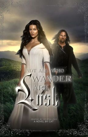 (ON HOLD INDEFINITELY) Not All Who Wander Are Lost// Aragorn x OC by JimboSmoothie