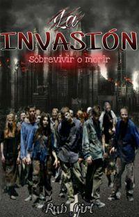 La invasión: Sobrevivir O Morir cover
