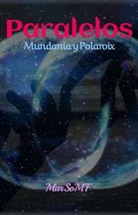 PARALELOS: Mundania y Polaroix cover