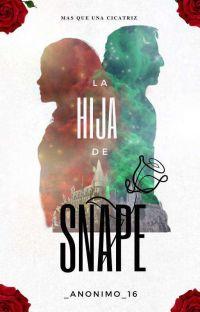La hija de Snape? (Hermione Y Tú) cover