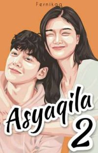 Asyaqila2 [ON GOING] cover