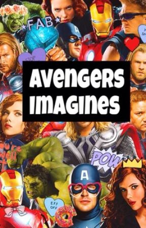 The Avengers Imagines by GrungeUniverse