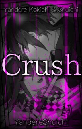 Crush   Yandere Shuichi x Reader x Yandere Kokichi by YandereShuichi