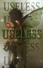 Useless | Draco Malfoy by -etherealst