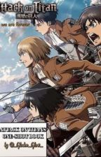 AOT ONE-SHOTS by _Golden_Glow_