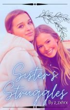 Sister's Struggles by z_zxhrx