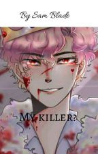 My Killer? (Technoblade x male reader) by thatonegaything