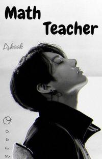Math Teacher | Lisk∞k ✔ cover