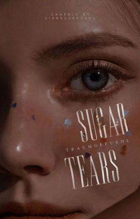 SUGAR TEARS by traumgefuehl