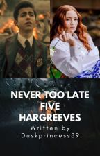 Never Too Late: Five Hargreeves by Duskprincess89