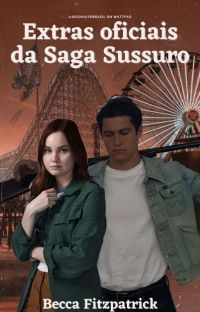 Extras Hush Hush ~ @HushHushBrasil  cover