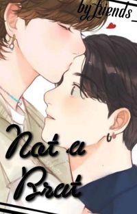 ➷ NOT A BRAT ➹TK ● cover