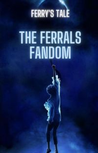 FERRALS (Official Ferry's Tale Fandom) cover
