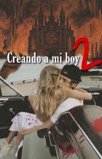 Creando a my boy 2(pay y tú) cover