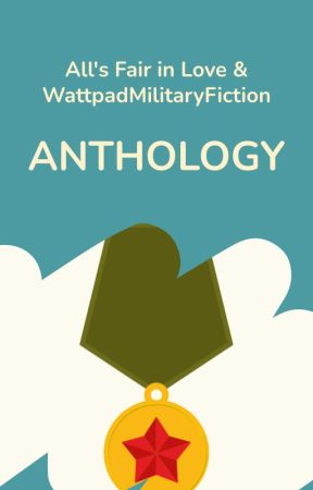Anthology by WattpadMilitaryFiction
