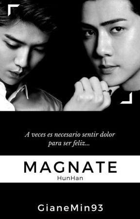 MAGNATE ¹ [HunHan] by GianeMin93