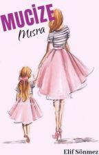 MUCİZE MISRA by kitapkurdu1insan