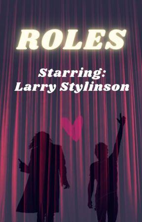 Roles - Larry Stylinson by louisdabombtomlinson