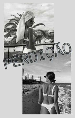 PERDIÇÃO  by Jheny_Santo0s