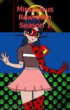 Miraculous Rewritten Season 1 by Zambie_Rocky