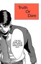 TRUTH OR DARE |  suna x reader by kodzuken_5510