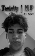 Toxicity | M.P by hybjkk