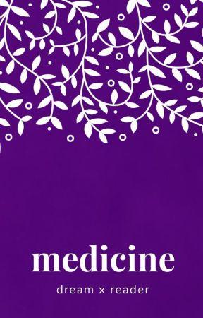 medicine ||| dwt x reader by purpledenjoyer