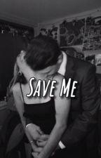 Save Me  by abbykinserr