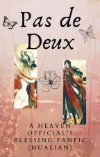 Pas de Deux - A Heaven Official's Blessing Fanfic (HuaLian) by WayfinderGal
