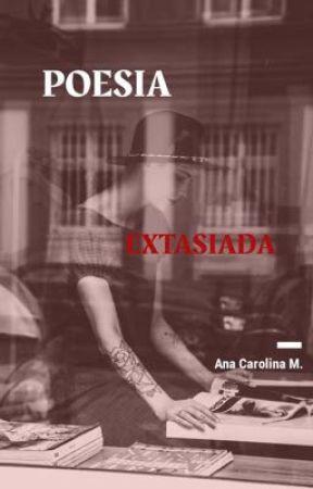 Poesia Extasiada by Adora-sBitch